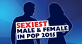 Sexiest Male & Female In Pop 2015
